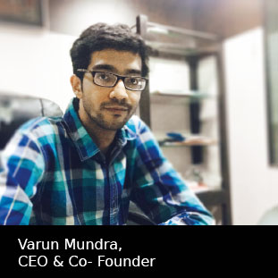 Varun Mundra,CEO & Co-Founder