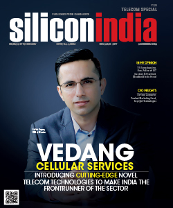 Vedang Cellular Services: Introducing Cutting-edge Novel Telecom Technologies to Make India the Frontrunner of the Sector
