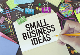 Small business Ideas!