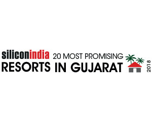 20 Most Promising Resort in Gujarat - 2018