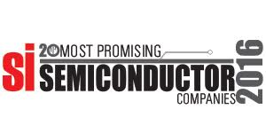 20 Most Promising Semiconductor Companies-2016