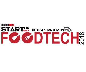 10 Best Startups in FoodTech - 2018