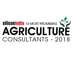 10 Most Promising Agriculture Consultants – 2018