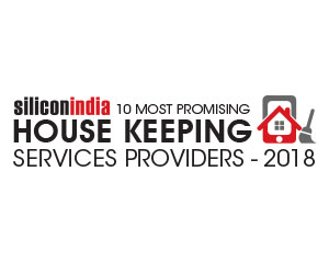 10 Most Promising Housekeeping Service Providers - 2018