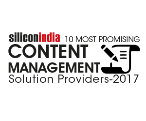 10 Most Promising Content Management Solution Providers – 2017