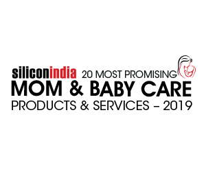 20 Most Promising Mom & Baby Care Products & Services - 2019