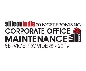 20 Most Promising Corporate Office Maintenance Service Providers -  2019