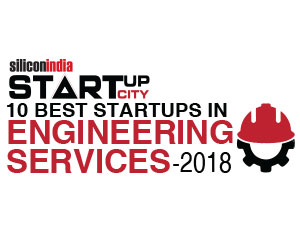 10 Best Startups in Engineering Services - 2018