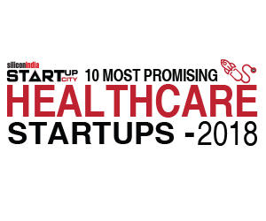 10 Most Promising Healthcare Startups - 2018