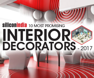 10 Most Promising Interior Decorators - 2017