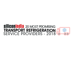 20 Most Promising Transport Refrigeration Service Providers - 2018