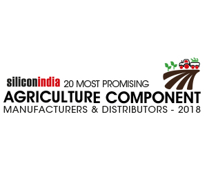 20 Most Promising Agriculture Component Manufacturers & Distributors – 2018