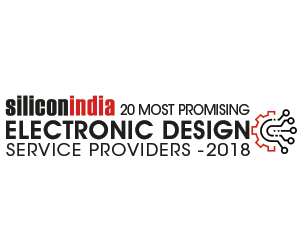 20 Most Promising Electronic Design Services Providers - 2018