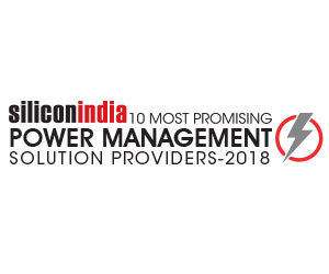 10 Most Promising Power Management Solution Providers – 2018