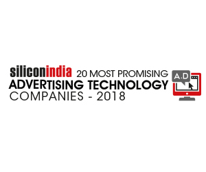 20 Most Promising Advertising Technology Companies – 2018