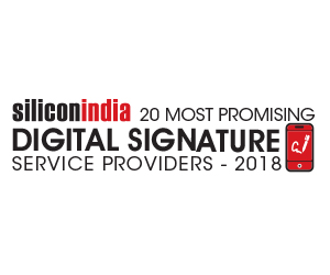20 Most Promising Digital Signature Service Providers - 2018