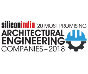 20 Most Promising Architectural Engineering Service Providers - 2018