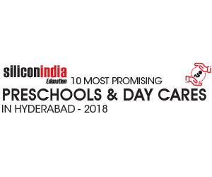 10 Most Promising Preschools and Day cares in Hyderabad – 2018
