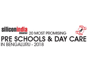 20 Most Promising Preschools and Daycares in Bengaluru – 2018
